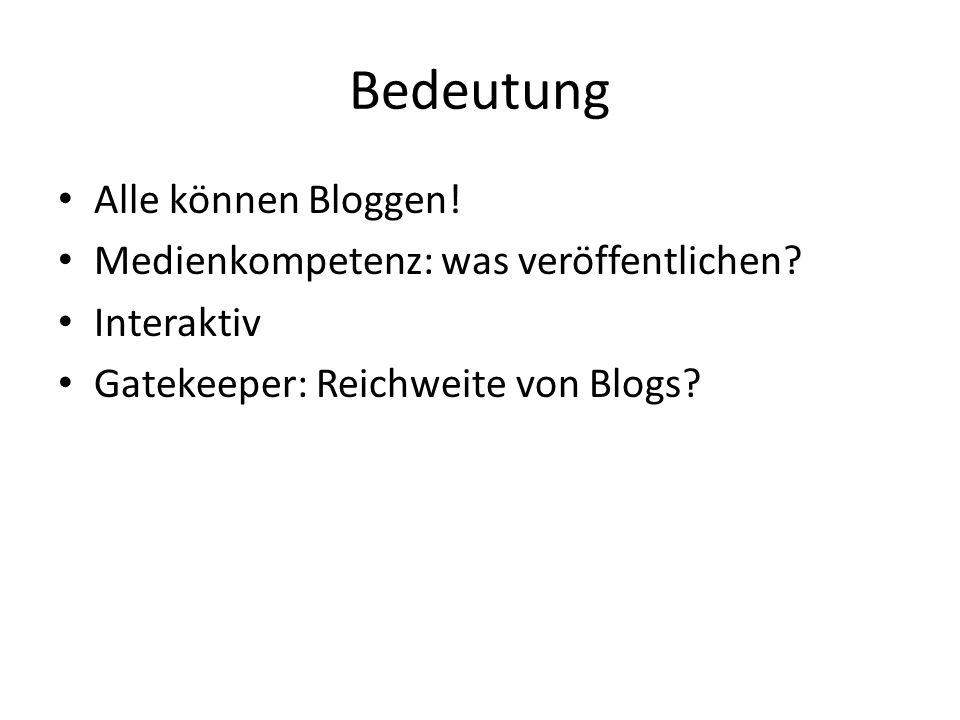 Bedeutung Alle können Bloggen. Medienkompetenz: was veröffentlichen.
