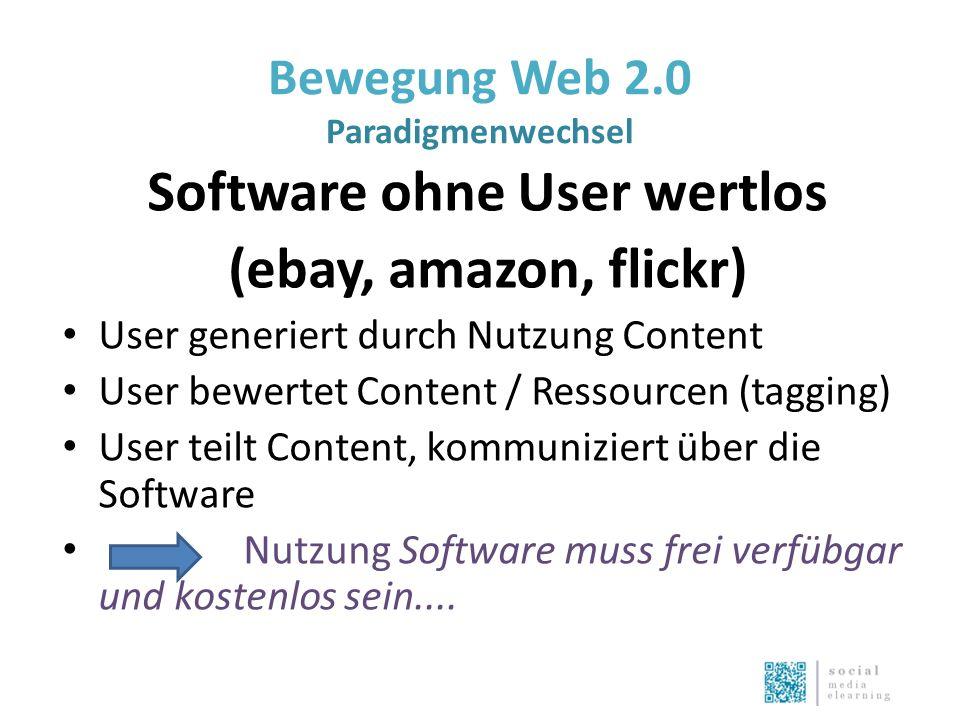 Bewegung Web 2.0 Paradigmenwechsel Software ohne User wertlos (ebay, amazon, flickr) User generiert durch Nutzung Content User bewertet Content / Ressourcen (tagging) User teilt Content, kommuniziert über die Software Nutzung Software muss frei verfübgar und kostenlos sein....