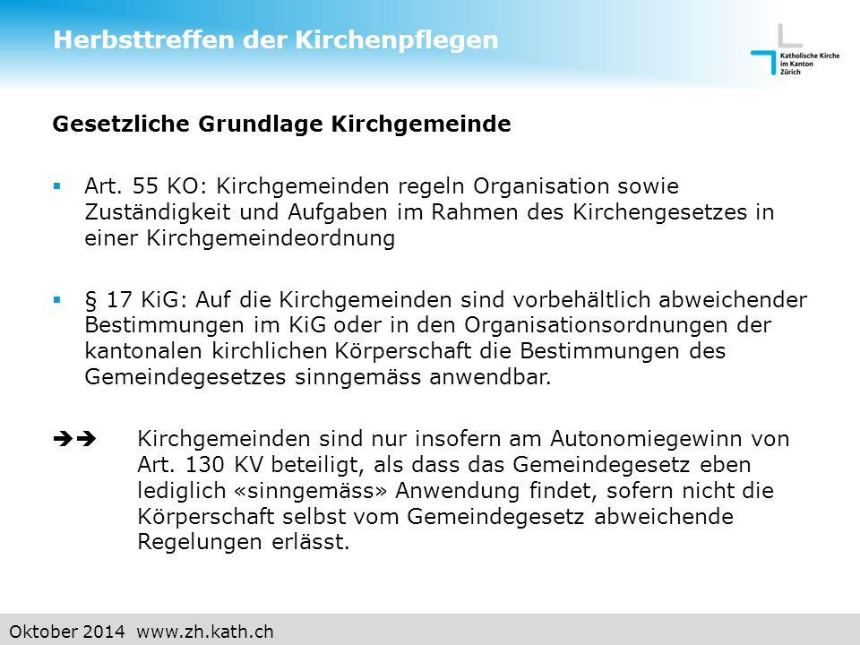 Oktober 2014 www.zh.kath.ch Situation heute: Herbsttreffen der Kirchenpflegen