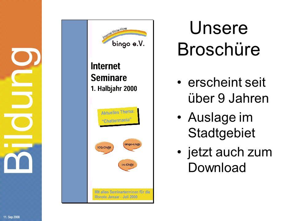 Bildung 11. Sep 2008 Unser Schulungsprogramm: http://schulung.bingo-ev.de