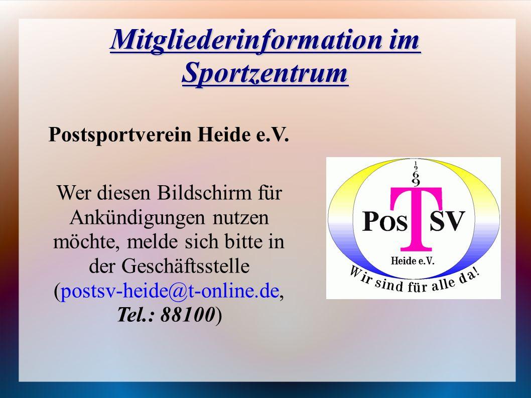 Mitgliederinformation im Sportzentrum Postsportverein Heide e.V.