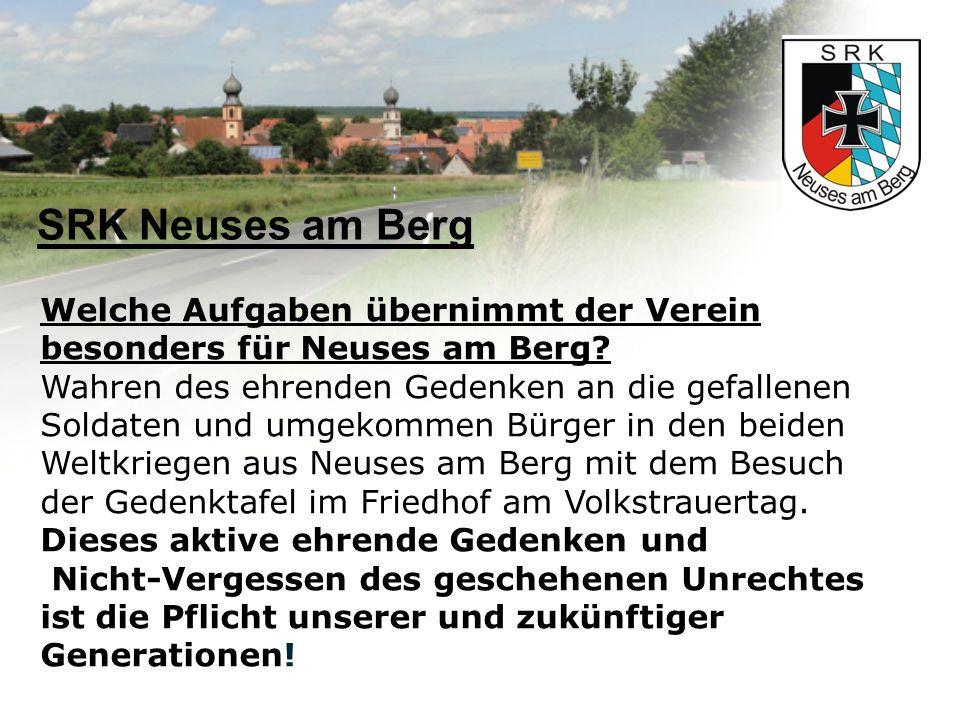 SRK Neuses am Berg Welche Aufgaben übernimmt der Verein besonders für Neuses am Berg.