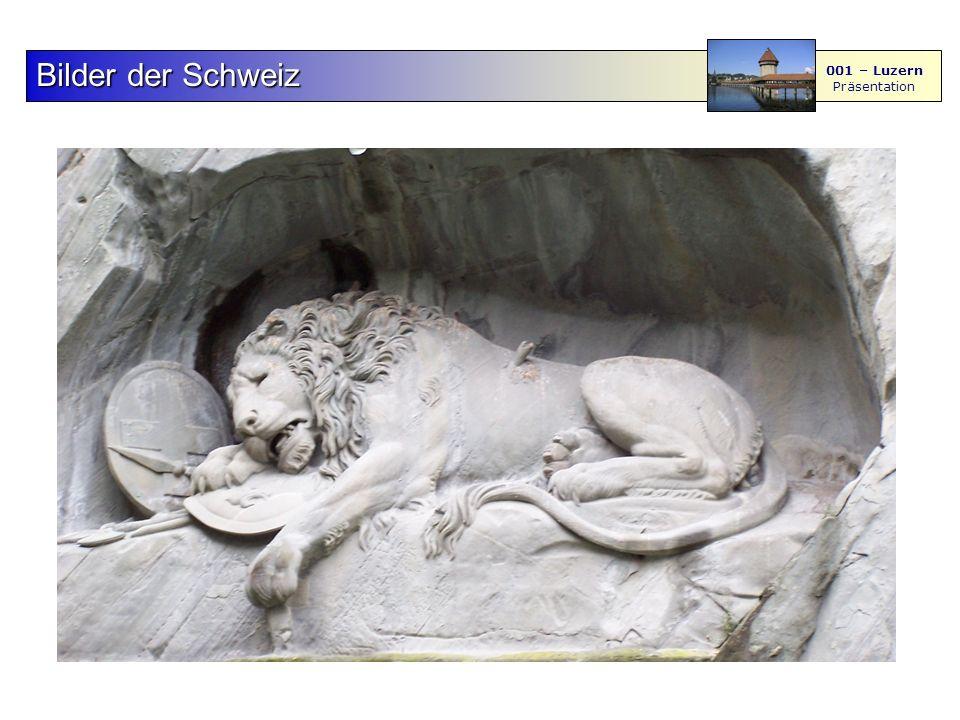 F S - M BilderderSchweiz Bilder der Schweiz 001 – Luzern Präsentation 45