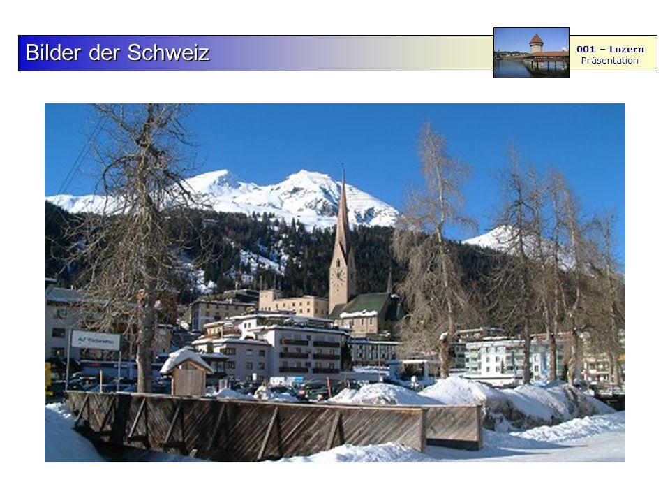 F S - M BilderderSchweiz Bilder der Schweiz 001 – Luzern Präsentation 4567