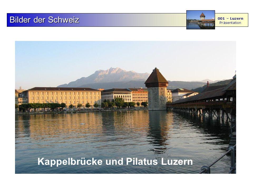 F S - M BilderderSchweiz Bilder der Schweiz 001 – Luzern Präsentation 4567 Davos Graubünden