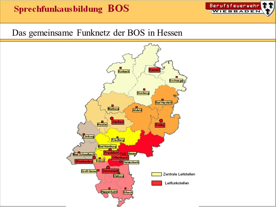 Allgemeines: Das gemeinsame Funknetz ist eine landeseigene Einrichtung für den nichtöffentlichen beweglichen Landfunk der BOS.