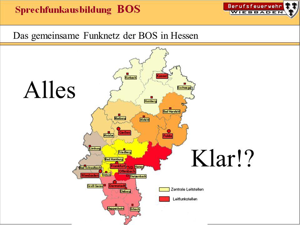 Das gemeinsame Funknetz der BOS in Hessen Alles Klar!?