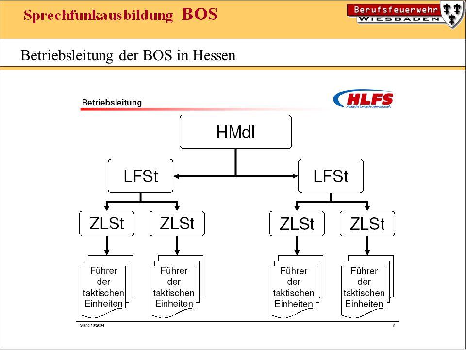 Betriebsleitung der BOS in Hessen