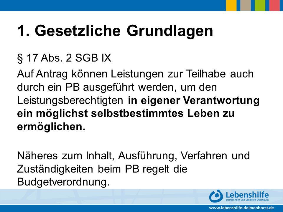 1.Gesetzliche Grundlagen § 17 Abs.