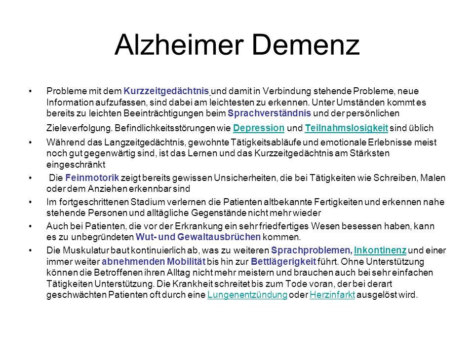 Alzheimer Demenz Probleme mit dem Kurzzeitgedächtnis und damit in Verbindung stehende Probleme, neue Information aufzufassen, sind dabei am leichtesten zu erkennen.