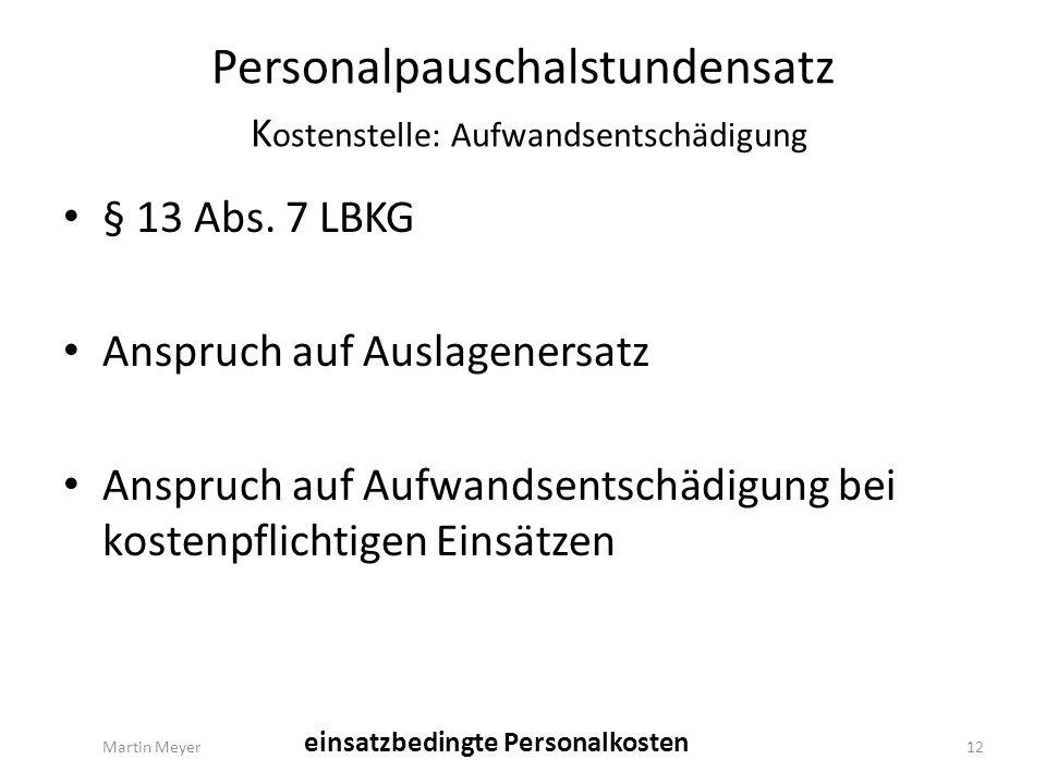 Personalpauschalstundensatz K ostenstelle: Aufwandsentschädigung § 13 Abs.