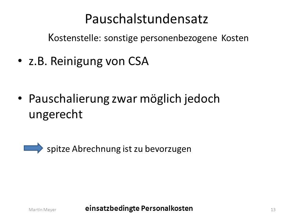 Pauschalstundensatz K ostenstelle: sonstige personenbezogene Kosten z.B.