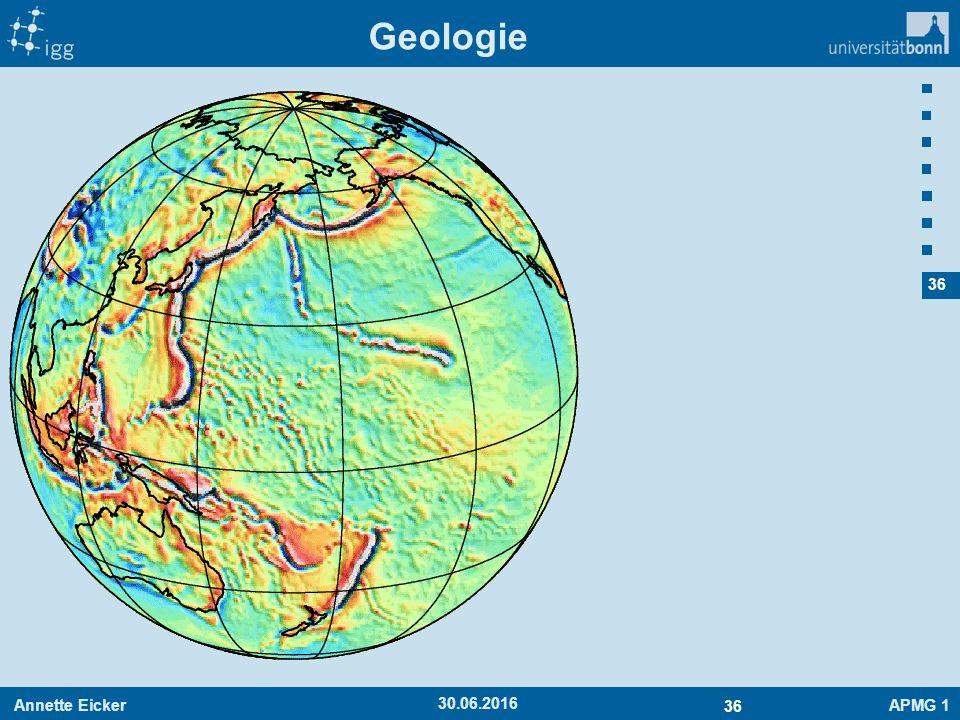 Annette EickerAPMG 1 36 30.06.2016 Geologie