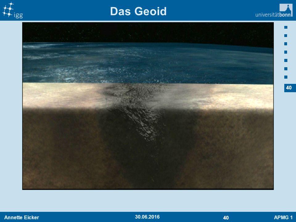 Annette EickerAPMG 1 40 30.06.2016 Das Geoid