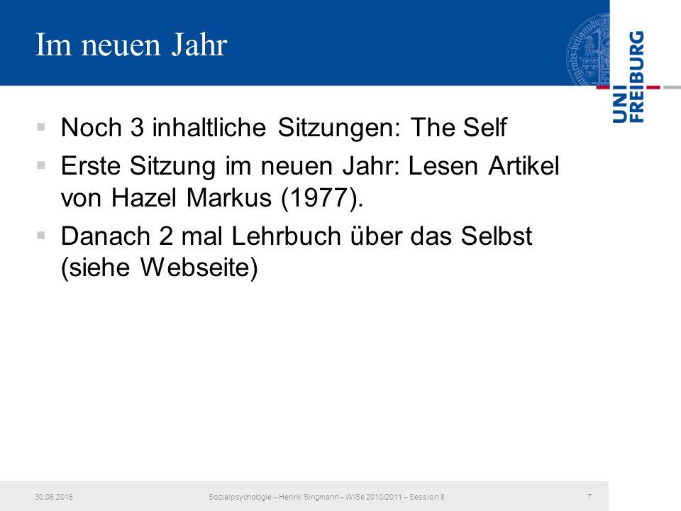 David Kellen 30.06.20168Sozialpsychologie – Henrik Singmann – WiSe 2010/2011 – Session 7