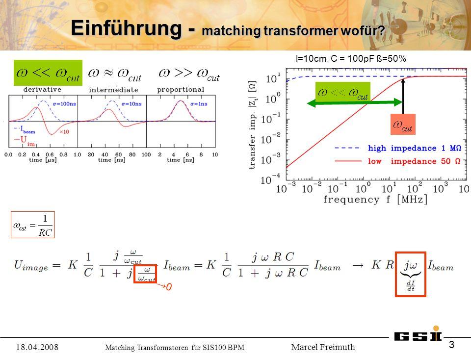 Matching Transformatoren für SIS100 BPM Marcel Freimuth Einführung - matching transformer wofür.