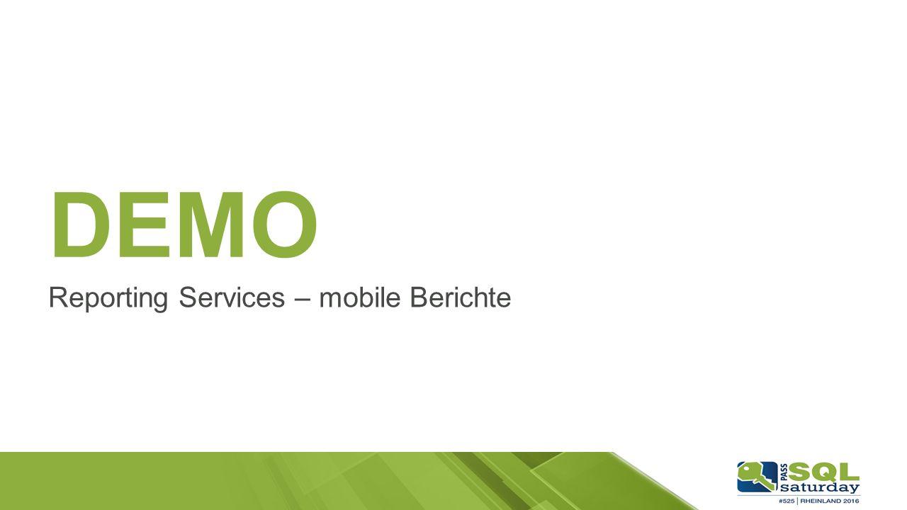 DEMO Reporting Services – mobile Berichte