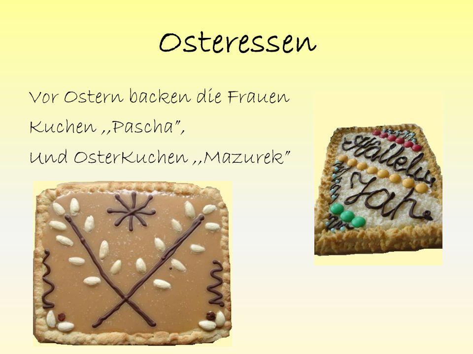 Osteressen Vor Ostern backen die Frauen Kuchen,,Pascha , Und OsterKuchen,,Mazurek