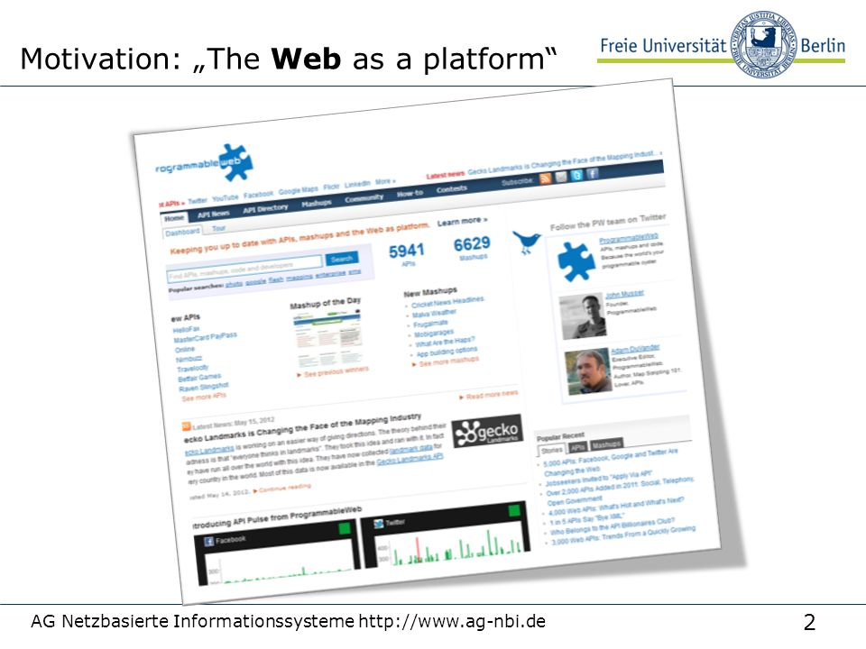 "2 AG Netzbasierte Informationssysteme http://www.ag-nbi.de Motivation: ""The Web as a platform"