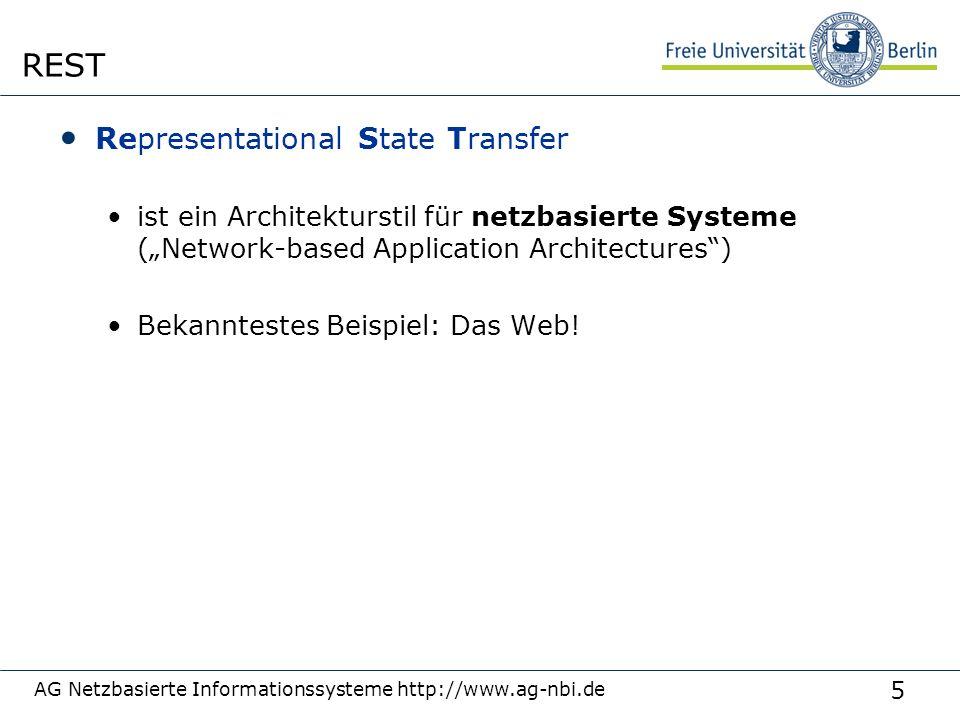 """5 Representational State Transfer ist ein Architekturstil für netzbasierte Systeme (""""Network-based Application Architectures ) Bekanntestes Beispiel: Das Web."""