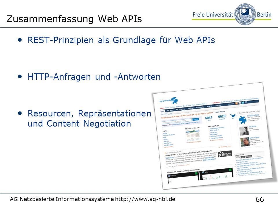 66 REST-Prinzipien als Grundlage für Web APIs HTTP-Anfragen und -Antworten Resourcen, Repräsentationen und Content Negotiation AG Netzbasierte Informa