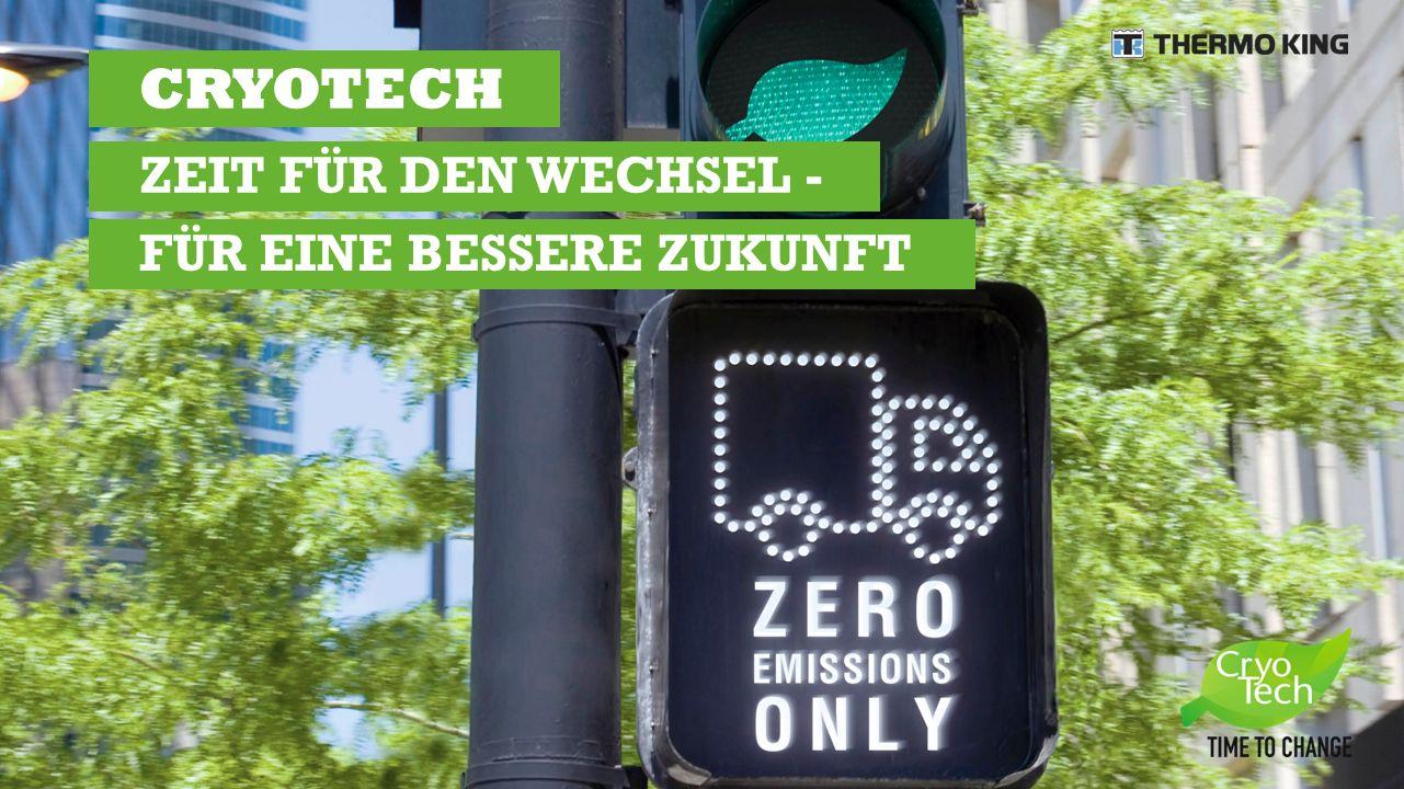 CRYOTECH ZEIT FÜR DEN WECHSEL - FÜR EINE BESSERE ZUKUNFT