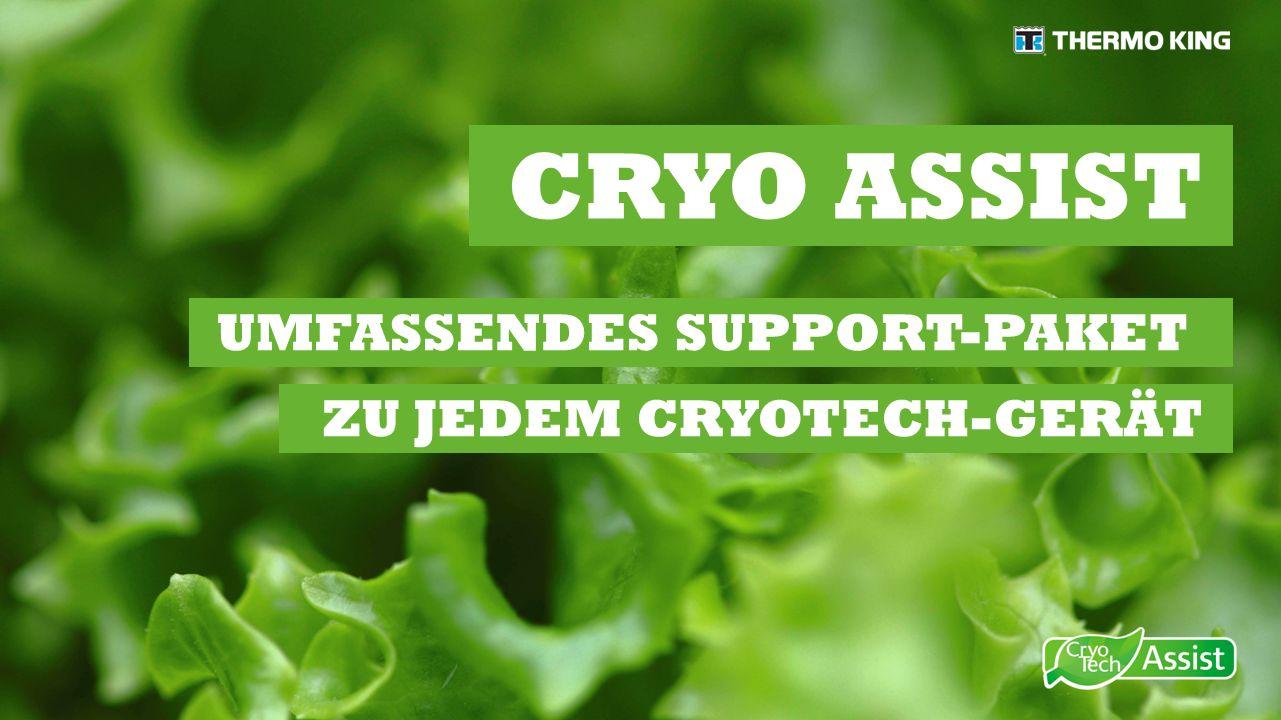 UMFASSENDES SUPPORT-PAKET CRYO ASSIST ZU JEDEM CRYOTECH-GERÄT