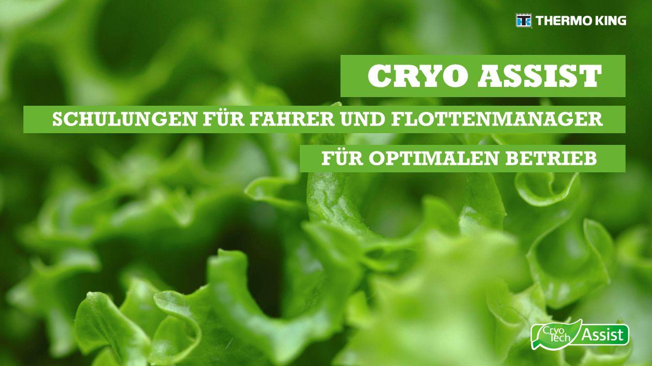 CRYO ASSIST FÜR OPTIMALEN BETRIEB SCHULUNGEN FÜR FAHRER UND FLOTTENMANAGER