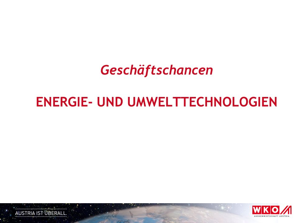 Geschäftschancen ENERGIE- UND UMWELTTECHNOLOGIEN