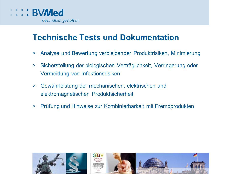 Technische Tests und Dokumentation >Analyse und Bewertung verbleibender Produktrisiken, Minimierung >Sicherstellung der biologischen Verträglichkeit,