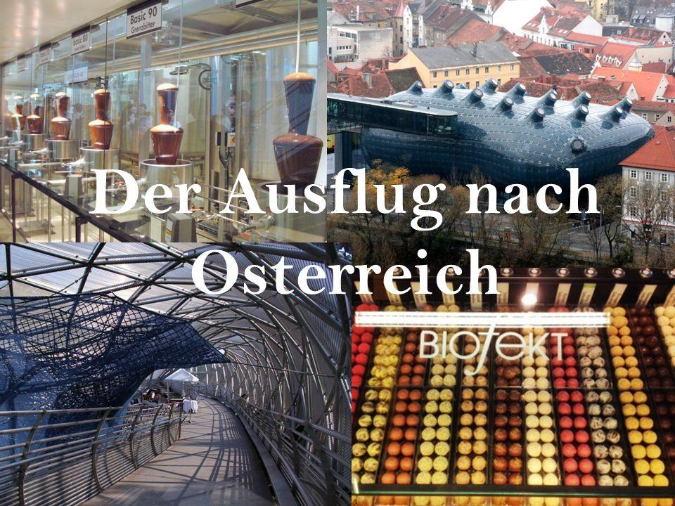 Der Ausflug nach Osterreich