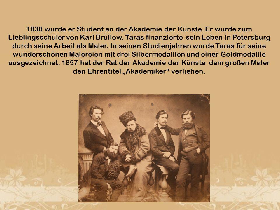 1838 wurde er Student an der Akademie der Künste. Er wurde zum Lieblingsschüler von Karl Brüllow.
