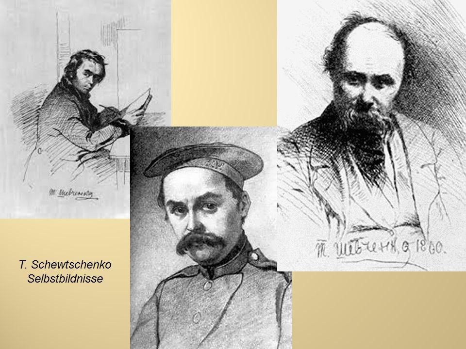 T. Schewtschenko Selbstbildnisse