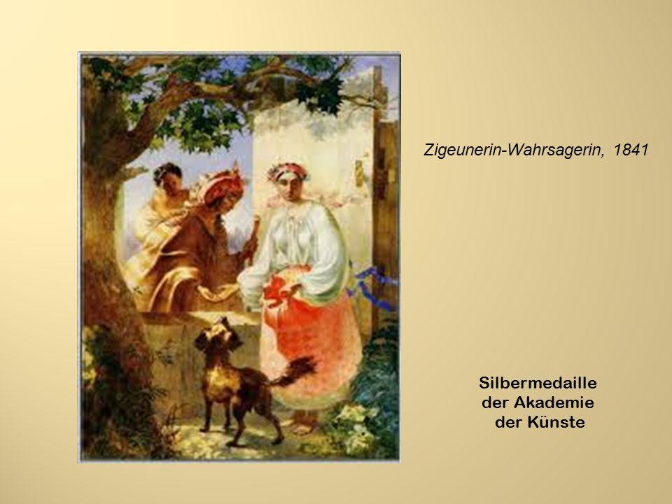 Zigeunerin-Wahrsagerin, 1841 Silbermedaille der Akademie der Künste