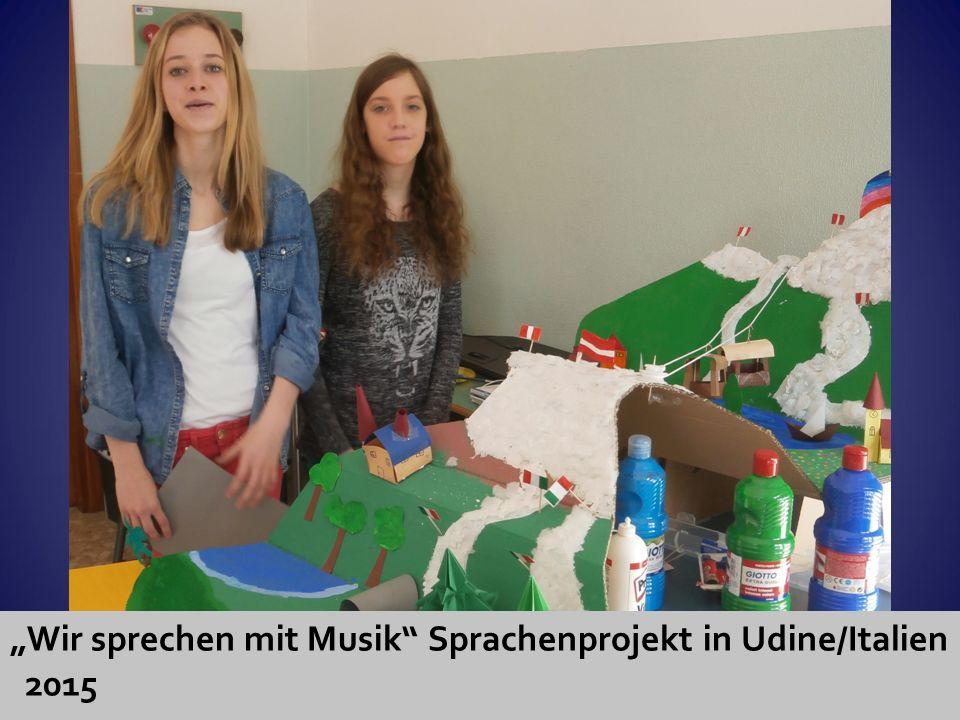 """""""Wir sprechen mit Musik"""" Sprachenprojekt in Udine/Italien 2015"""
