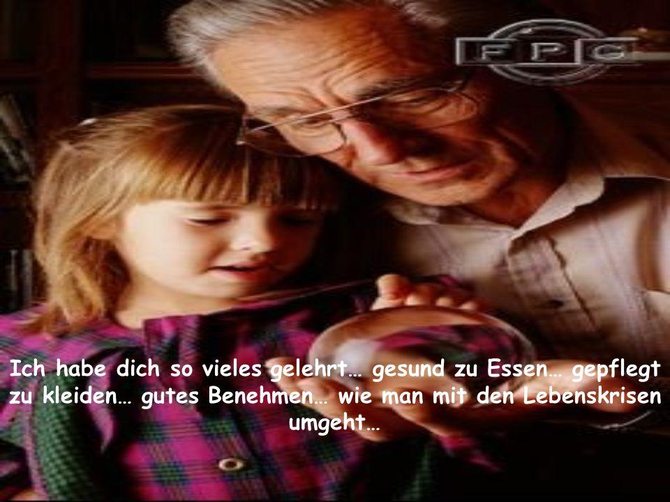 Ich liebe dich meine Tochter! Dein Papa