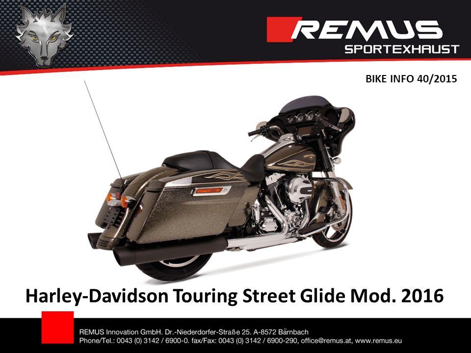 Harley-Davidson Touring Street Glide Mod. 2016 BIKE INFO 40/2015