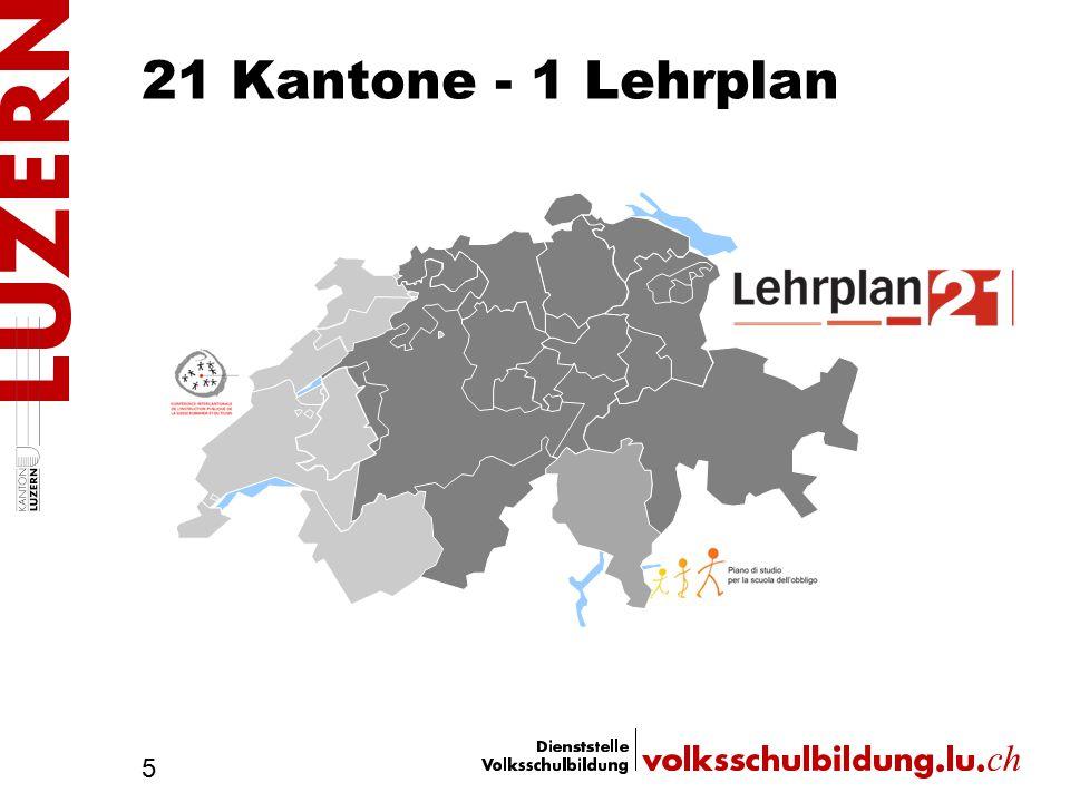 21 Kantone - 1 Lehrplan 5