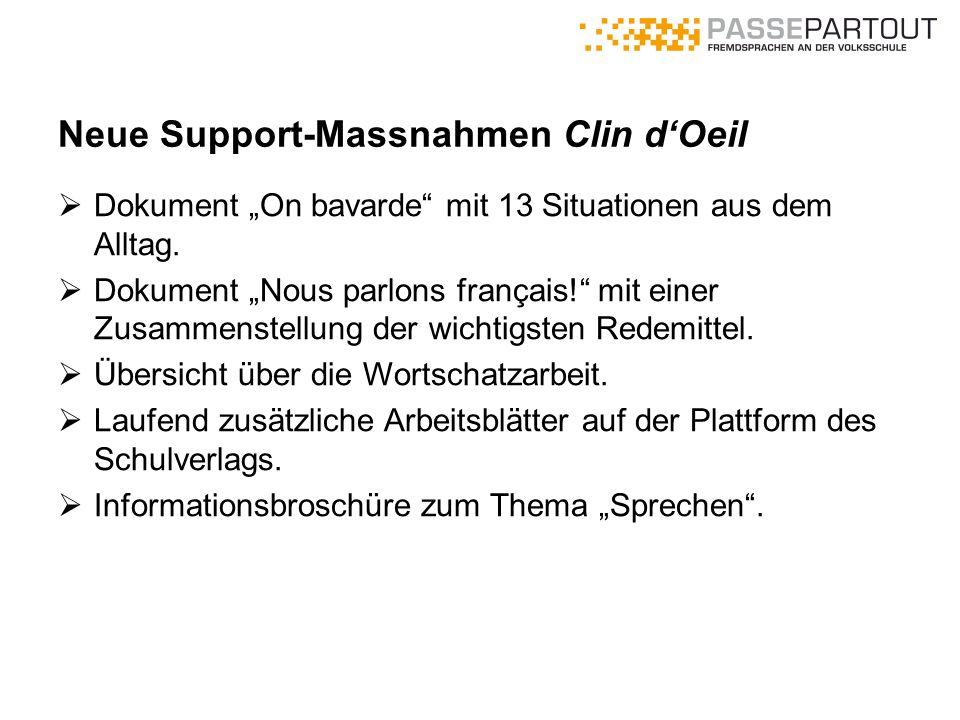 """Neue Support-Massnahmen Clin d'Oeil  Dokument """"On bavarde"""" mit 13 Situationen aus dem Alltag.  Dokument """"Nous parlons français!"""" mit einer Zusammens"""