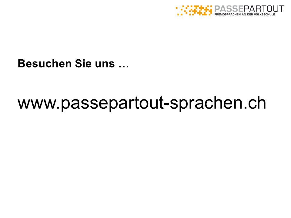 www.passepartout-sprachen.ch Besuchen Sie uns …