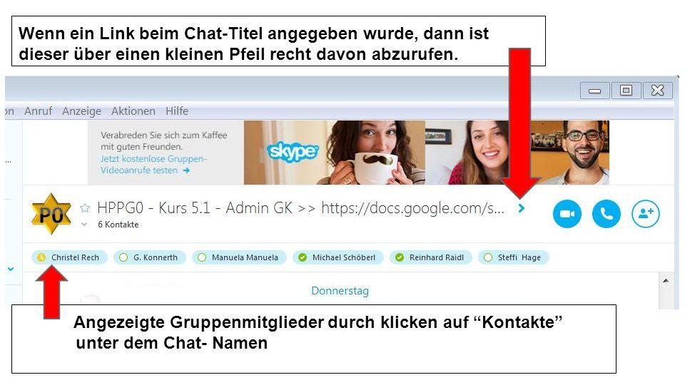 Wenn ein Link beim Chat-Titel angegeben wurde, dann ist dieser über einen kleinen Pfeil recht davon abzurufen. Angezeigte Gruppenmitglieder durch klic