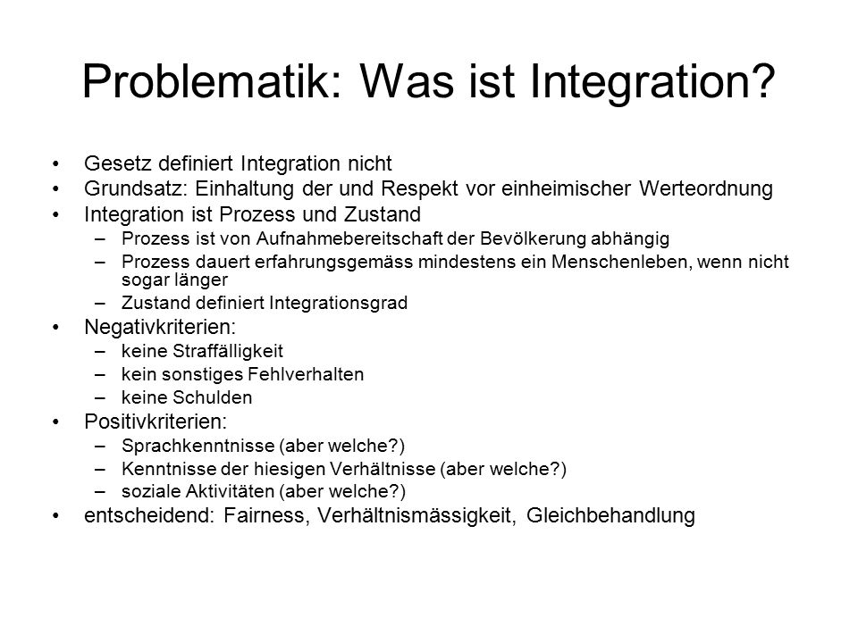 Problematik: Was ist Integration.