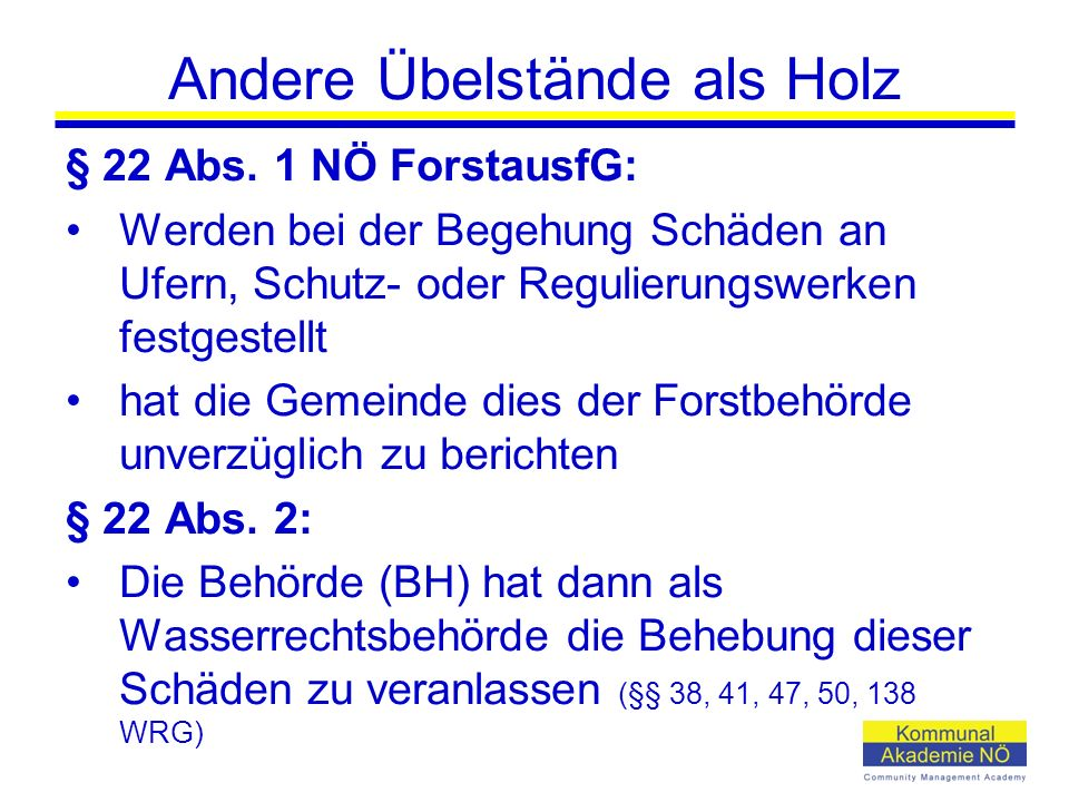 Andere Übelstände als Holz § 22 Abs.