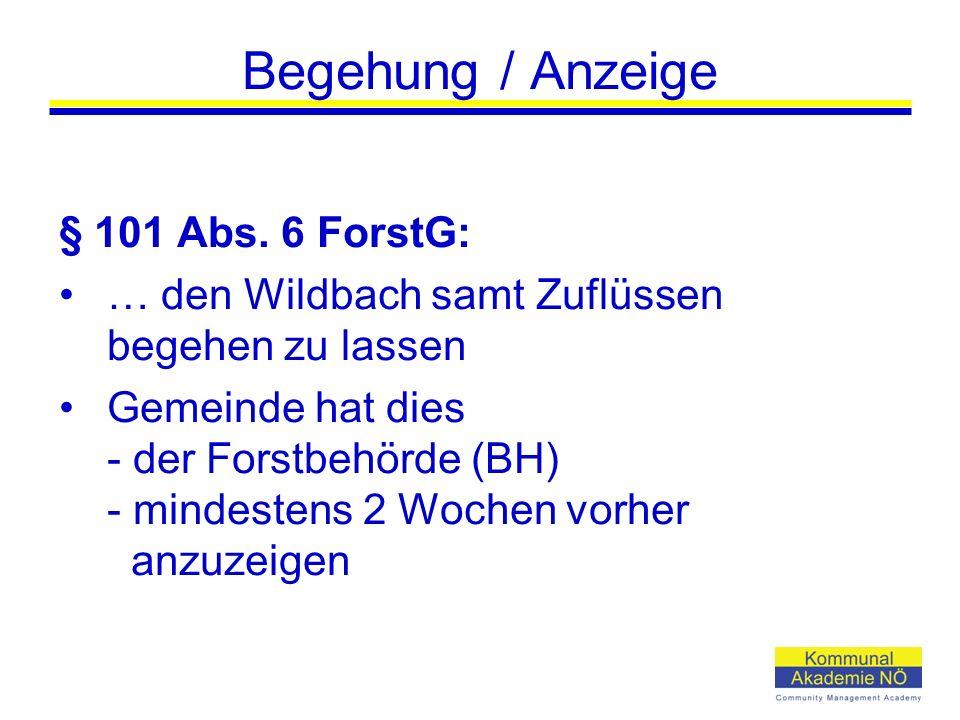Begehung / Anzeige § 101 Abs.