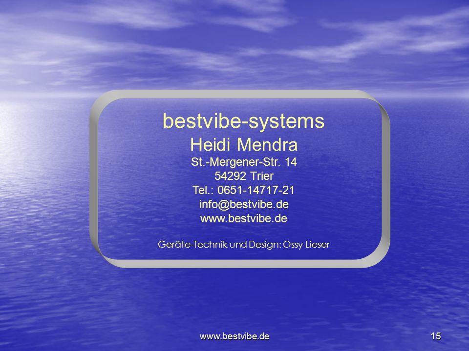 """www.bestvibe.de14 Die """"bestvibe""""-Geräte werden mit Erfolg im Zellbiologischen Gesamtkonzept – der Zellbiologischen- Regulations-Therapie (ZRT®) einges"""