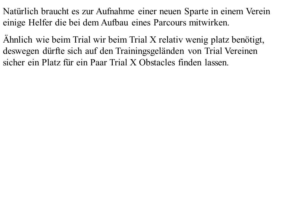 Die Revolution des Trialsports hat begonnen.