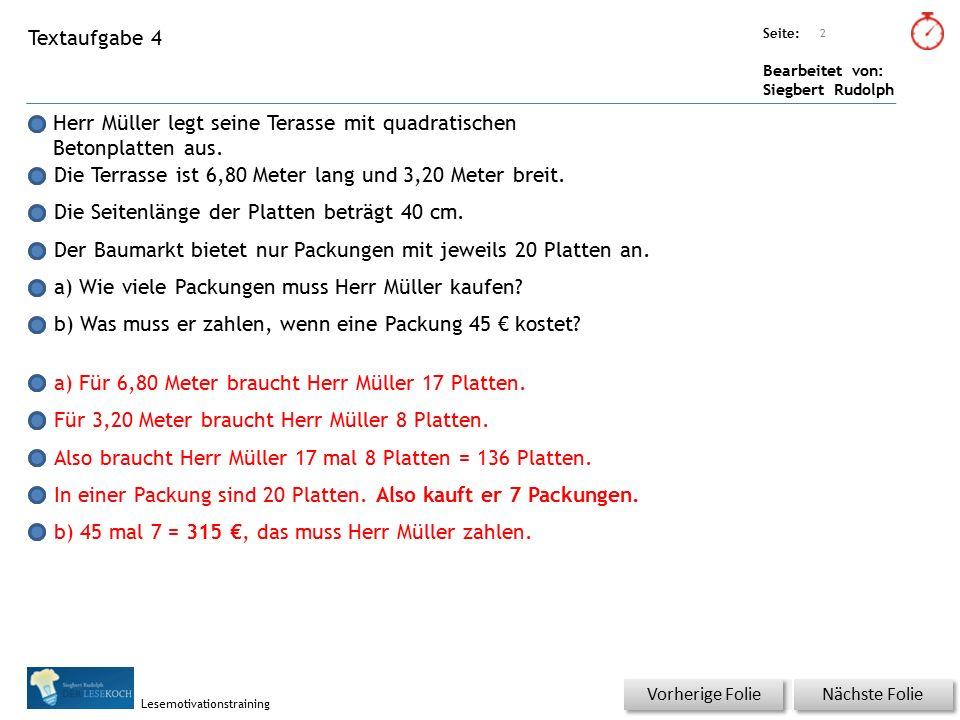 Übungsart: Seite: Bearbeitet von: Siegbert Rudolph Lesemotivationstraining Textaufgabe 4 Herr Müller legt seine Terasse mit quadratischen Betonplatten