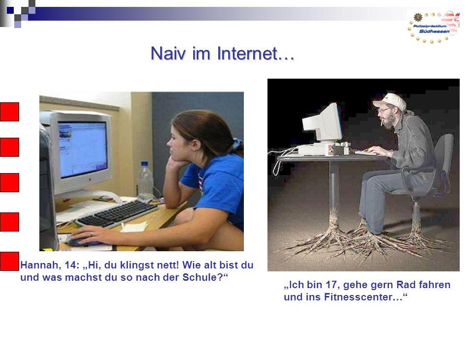"""Naiv im Internet… Hannah, 14: """"Hi, du klingst nett."""