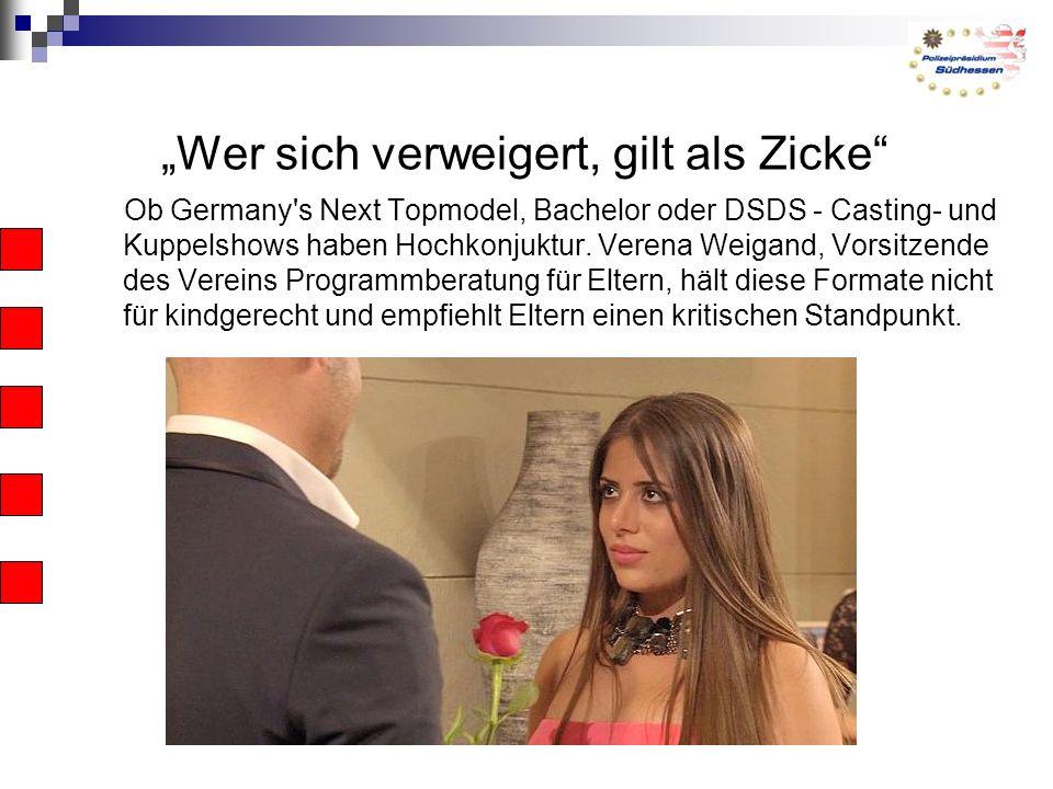 """""""Wer sich verweigert, gilt als Zicke Ob Germany s Next Topmodel, Bachelor oder DSDS - Casting- und Kuppelshows haben Hochkonjuktur."""