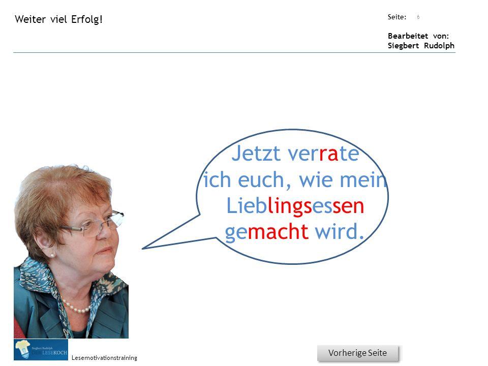Übungsart: Seite: Bearbeitet von: Siegbert Rudolph Lesemotivationstraining 5 Welches Wort passt nicht in den Satz oder ist falsch? Bitte genau auf die